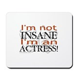 Insane actress Mousepad