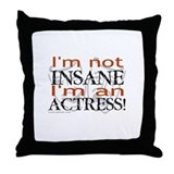 Insane actress Throw Pillow