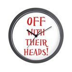 OFF With Their Heads! Wall Clock