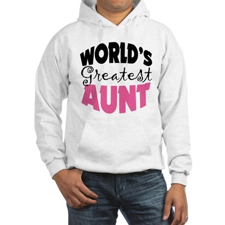 World's Greatest Aunt Hooded Sweatshirt