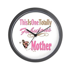 Totally Fabulous Mother Wall Clock