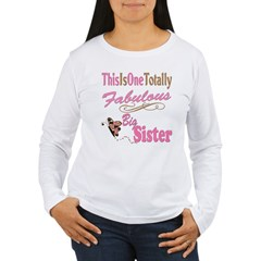 Totally Fabulous Big Sister Women's Long Sleeve T-