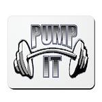 Pump it Mousepad