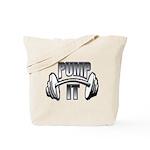 Pump it Tote Bag