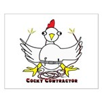 Cocky Contractor Small Poster