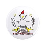 """Cocky Contractor 3.5"""" Button (100 pack)"""