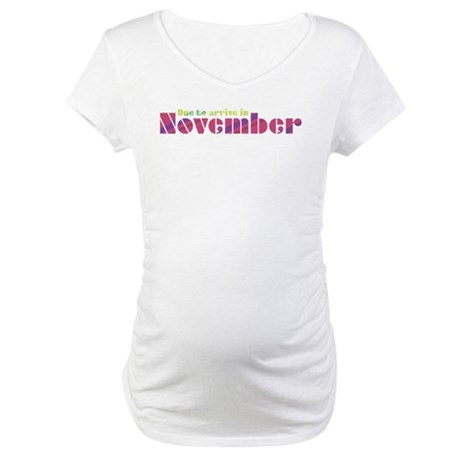 Due to Arrive in November Maternity T-Shirt