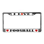 I Love Foosball License Plate Frame