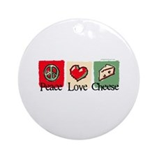 Peace, Love, Cheese Ornament (Round)