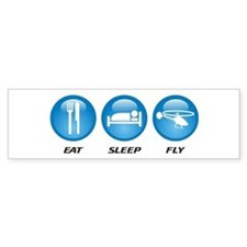 Eat Sleep Fly Bumper Sticker