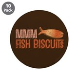 "Mmm Fish Biscuits 3.5"" Button (10 pack)"
