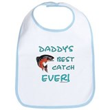 Daddy's best catch ever Bib