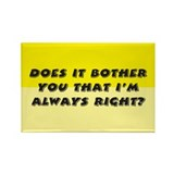 Does it bother you? Rectangle Magnet (10 pack)
