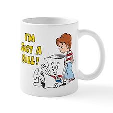 Just a Bill Mug