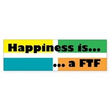 Happiness is ... a FTF