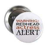 "Warning: Redhead Actress 2.25"" Button (100 pack)"