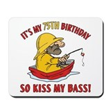 Fishing Gag Gift For 75th Birthday Mousepad