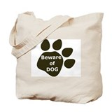 Beware of Dog paw Tote Bag