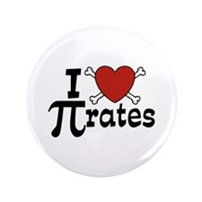 "I Love Pi rates 3.5"" Button"