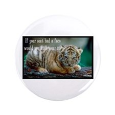 "Tiger Coat 3.5"" Button"