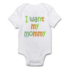 I WANT MY MOMMY Onesie