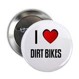 "I LOVE DIRT BIKES 2.25"" Button (100 pack)"