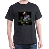 Miss Me Yet? George Bush T-Shirt