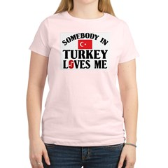 Somebody In Turkey Women's Pink T-Shirt