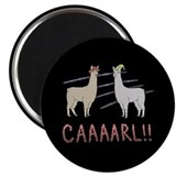 Llamas &quot;Caaaarl!&quot; Magnet