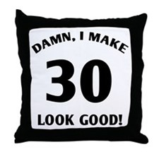 30 Yr Old Gag Gift Throw Pillow
