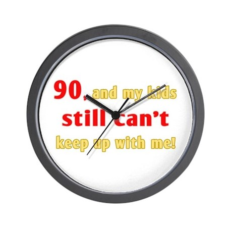 Witty 90th Birthday Wall Clock