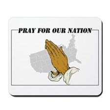Pray For Our Nation Mousepad