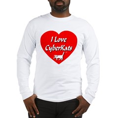 I Love CyberKats (TM) Long Sleeve T-Shirt
