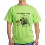 Caveman Census Taker Green T-Shirt