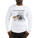 Caveman Census Taker Long Sleeve T-Shirt