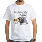 Caveman Census Taker White T-Shirt