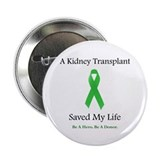 Kidney Transplant Survivor Button