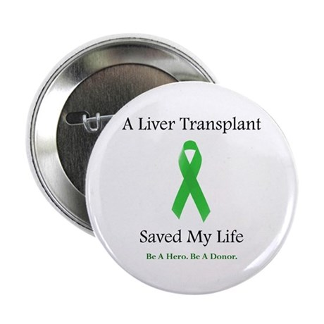 Liver Transplant Survivor Button