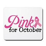 Pink For October Mousepad