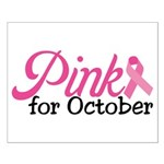 Pink For October Small Poster