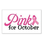 Pink For October Sticker (Rectangle)