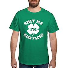 Shit Me I'm Kiss Faced T-Shirt