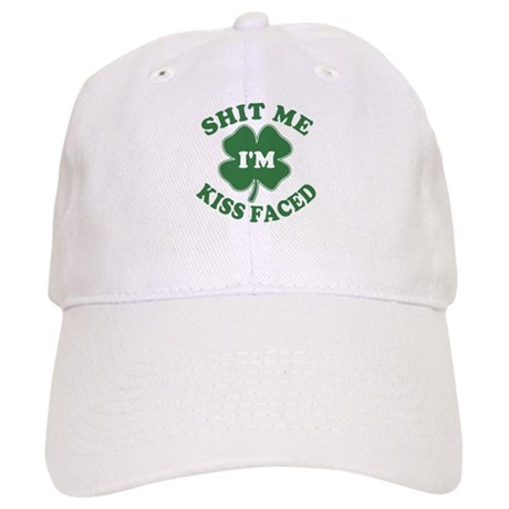 Shit Me I'm Kiss Faced Cap
