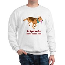 Tripawds Have More Fun Sweatshirt