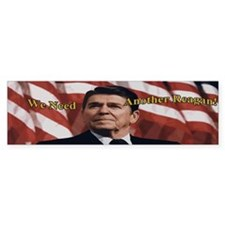 Need Another Reagan Bumper Sticker