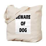 Beware of Dog plain Tote Bag