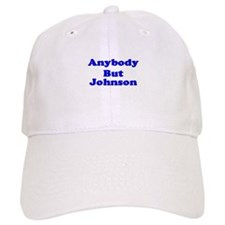 Anybody But Johnson Baseball Cap