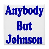 Anybody But Johnson Tile Coaster