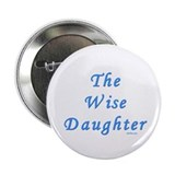 The Wise Daughter Passover 2.25&amp;quot; Button
