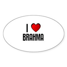 I LOVE BRAHMA Oval Decal